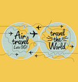 banner on the theme of air travel with world map vector image vector image