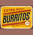 burritos vintage metal promotional sign vector image
