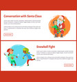 conversation with santa and snowball fights vector image vector image