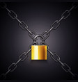 golden padlock and crossed chains on dark vector image