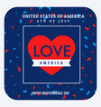 love america celebration background vector image vector image