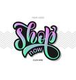 text shop now for online shop market store vector image