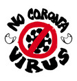 coronavirus icon with red prohibit sign 2019-ncov vector image vector image