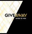 giveaway enter to win luxury banner template vector image vector image