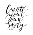 Inspirational lettering composition vector image vector image
