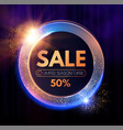 sale circle shining banner with flash effect on vector image vector image