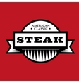 Steak - American Classic vintage stamp vector image vector image