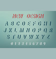 alphabet new design new design font and alphabet vector image