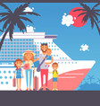 happy family on cruise trip vector image vector image