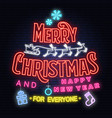 merry christmas and 2019 happy new year neon sign vector image vector image