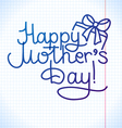 happy mothers day card design school paper vector image vector image