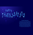 happy thanksgiving lettering holiday calligraphy vector image