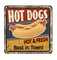 hot dogs vintage rusty metal sign vector image vector image