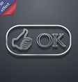OK icon symbol 3D style Trendy modern design with vector image vector image