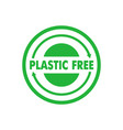plastic free green badge recycle circle vector image vector image