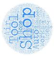 Auto Shop Safety text background wordcloud concept