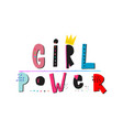 girl power shirt quote lettering vector image