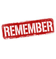 remember sign or stamp vector image vector image