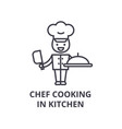 chef cooking in kitchen line icon outline sign vector image