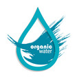organic drop of clean water vector image vector image