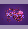 glamourous octopus drawn in pink and violet colors vector image vector image