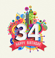 Happy birthday 34 year greeting card poster color vector image vector image