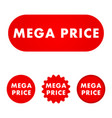 mega price button vector image