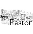 as an associate youth pastor i have been treated vector image vector image