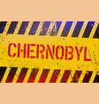 chernobyl warning sign radioactive places vector image vector image